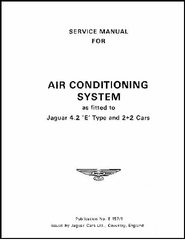 Copy of air conditioning system jaguar e type series 2 supplementary information service manual Jaguar E-Type Series 1 Wiring Diagram at soozxer.org